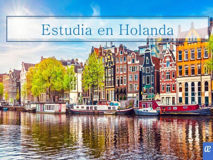 Holanda: Beca  Pregrado y Maestría  en Diversas Áreas Ministerio de Educación, Cultura y Ciencia de los Países Bajos