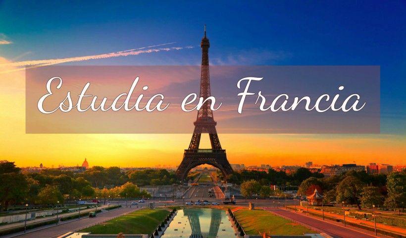 Francia: Beca Maestría Doctorado Diversas Áreas Gobierno Francés