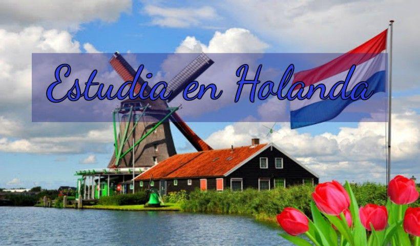 Holanda: Beca Pregrado Maestría Diversas Áreas Universidad Vrije